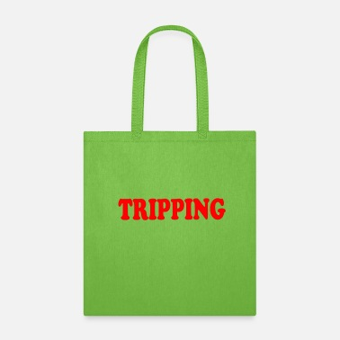 Trip TRIPPING - Tote Bag