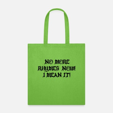 Bride Now More Rhymes Now! I Mean It! The Princess Bride - Tote Bag
