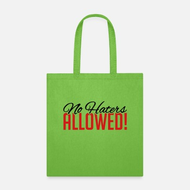 Envy no_haters_allowed_py2 - Tote Bag