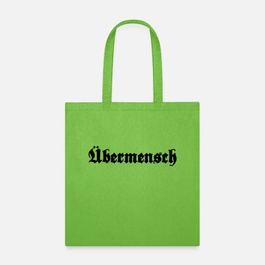 Love Übermensch - overman - Tote Bag