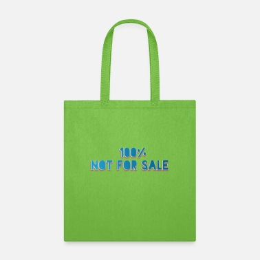 Sale Not For Sale - Tote Bag