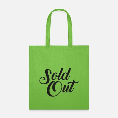 Sold Sold Out - Tote Bag