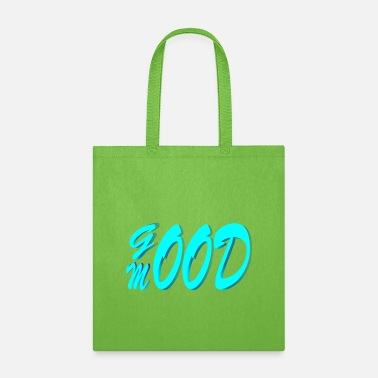 Mood good mood - Tote Bag