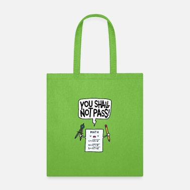 You Shall Not Pass - Math - Tote Bag