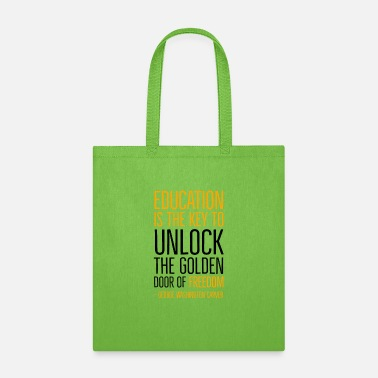 Fist Education is the Key To the Golden Door of Freedom - Tote Bag