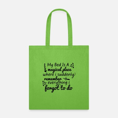 Bed Bed is a - Tote Bag