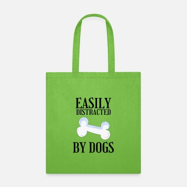 EASILY DISTRACTED BY DOGS bone - Tote Bag