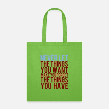 Inspirational Quotes Inspirational Quote - Tote Bag