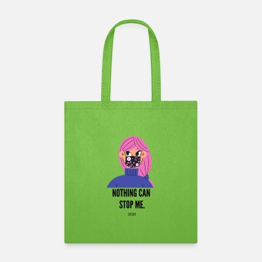 Takecare nothing can stop me 2020 - Tote Bag