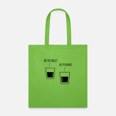 Whiskey WHISKY SINGLE BLENDED QUOTE FUNNY GIFT WHISKEY FUN - Tote Bag