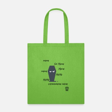 Meme meme no meme - Tote Bag