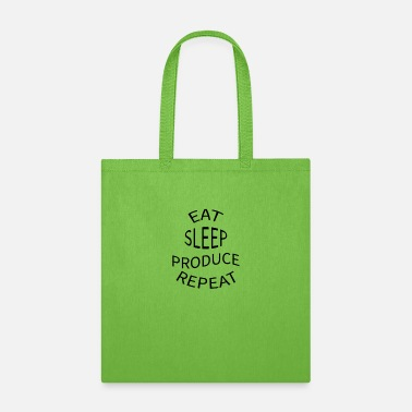 Eat sleep produce repeat - Tote Bag