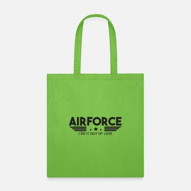 Numbered Air Force Air Force I Do It Out Of Love - Air Force - Tote Bag