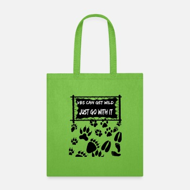 Feet VBS Can Get Wild Just Go With It Camp Sign - Tote Bag