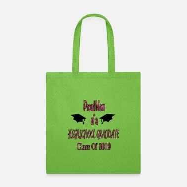 Highschool Proud Mom of a HighSchool Graduate - Tote Bag