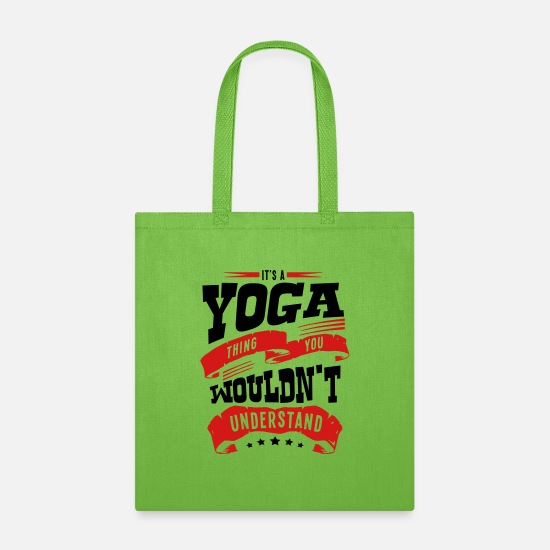 Yoga Bags & Backpacks - its a yoga thing you wouldnt understand - Tote Bag lime green