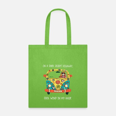 On A Dark Desert Highway On A Dark Desert Highway Cool Wind In My Hair Tee - Tote Bag