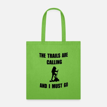 Trail The trails - Tote Bag