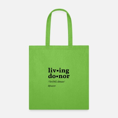 Living Large Living Donor large font - Tote Bag