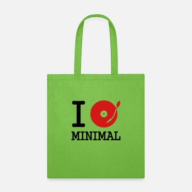 Record I dj / play / listen to minimal - Tote Bag