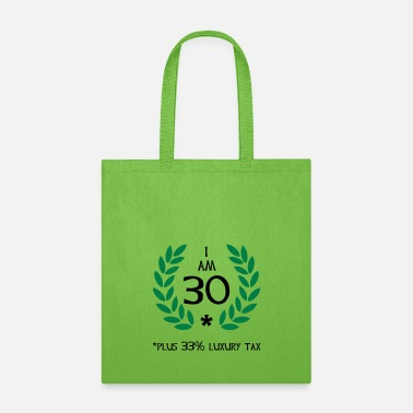Hilarious 40 - 30 plus tax - Tote Bag