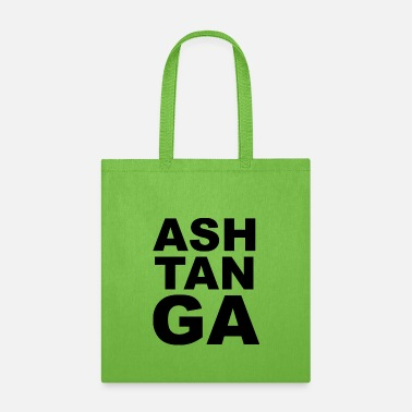 Ashtanga Ashtanga yoga slogan - Tote Bag