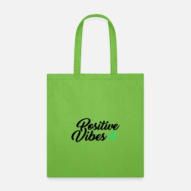 Positive Vibes positive vibes - Tote Bag