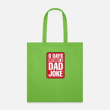 Patriot Zero Days Without A Dad Joke Funny Best Dad Gift - Tote Bag