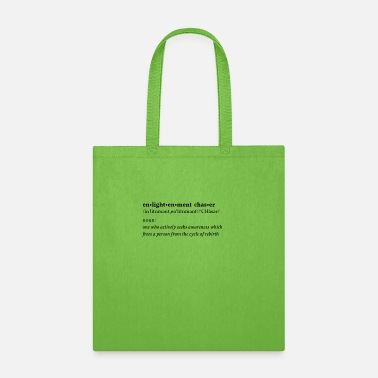 Enlightenment Enlightenment Chaser - Tote Bag