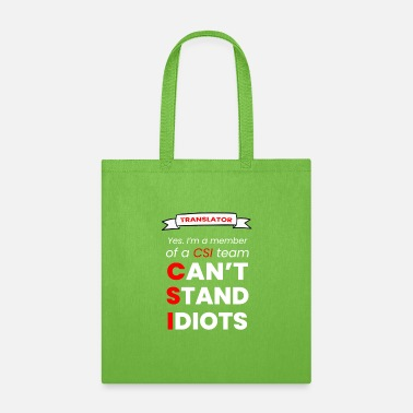 I CAN'T STAND IDIOT - TRANSLATOR - Tote Bag