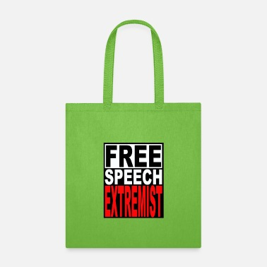 Free Speech Extremist - Tote Bag