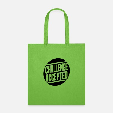 Challenge Aceepted - Tote Bag