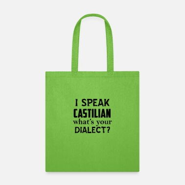 Dialect castilian dialect - Tote Bag