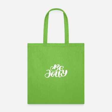 Jolly Be Jolly Style - Tote Bag