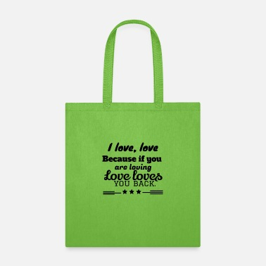 I Love I love love - Tote Bag