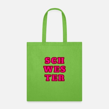 Freestyle Schwester sister - Tote Bag