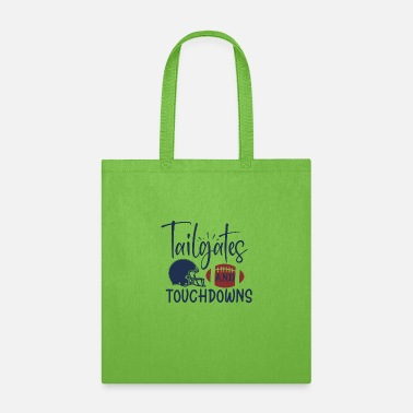 Tailgates and touchdowns - Tote Bag