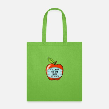 Teaching Can t Mask My Love Of Teaching Back To School Teac - Tote Bag