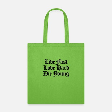 Young live fast love hard - Tote Bag