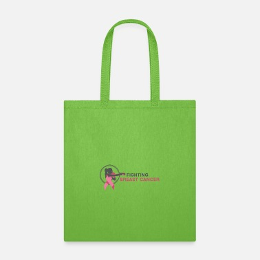 Fight Breast Cancer Fighting Breast Cancer - Tote Bag