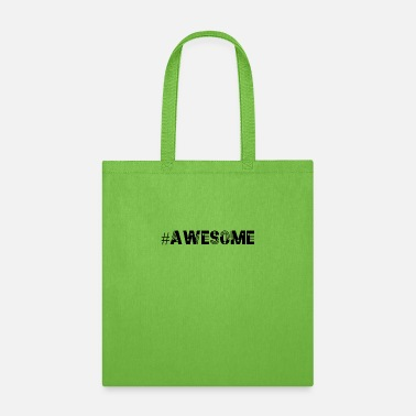 Awesome awesome - Tote Bag