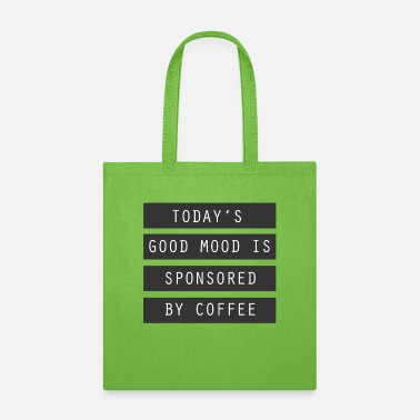 Hot Drinks Good mood coffee outfit - Tote Bag