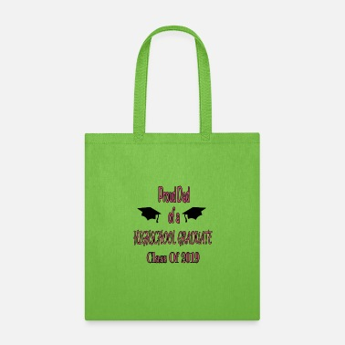 Highschool Proud Dad of a HighSchool Graduate - Tote Bag