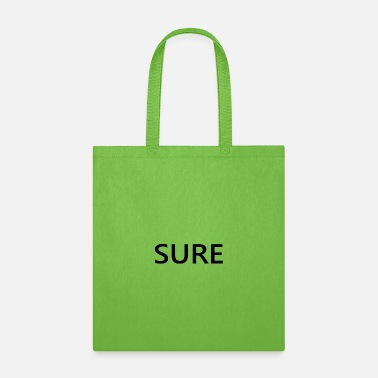 Sure SURE - Tote Bag
