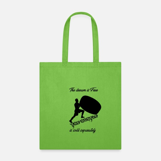 Dreamy Bags & Backpacks - The dream is free. The hustle is sold separately - Tote Bag lime green