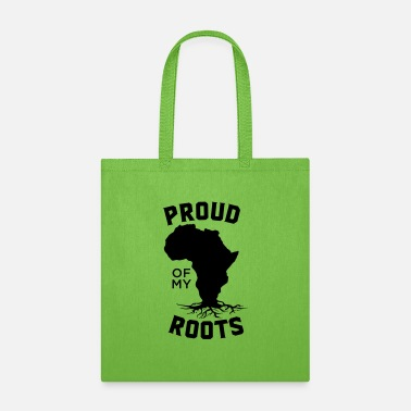 Black History Proud Of My Roots - Tote Bag