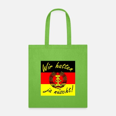 Saxony We didn't have enough present Ossi Ostdeutschland - Tote Bag