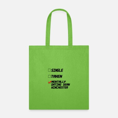 Supernatural SUPERNATURAL Mentally Dating Dean Winchester Casti - Tote Bag
