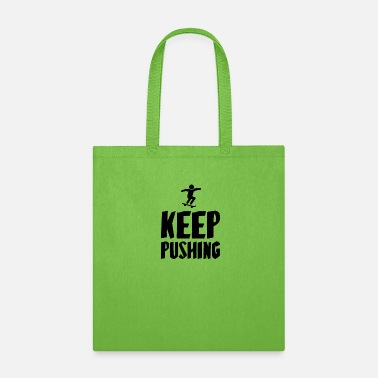 Skateboard Deck KEEP PUSHING - Tote Bag
