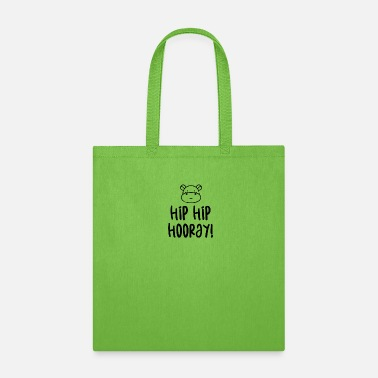 Hip Hip Hip Hooray! - Tote Bag